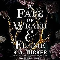 A Fate of Wrath and Flame: Fate of Wrath and Flame, Book 1