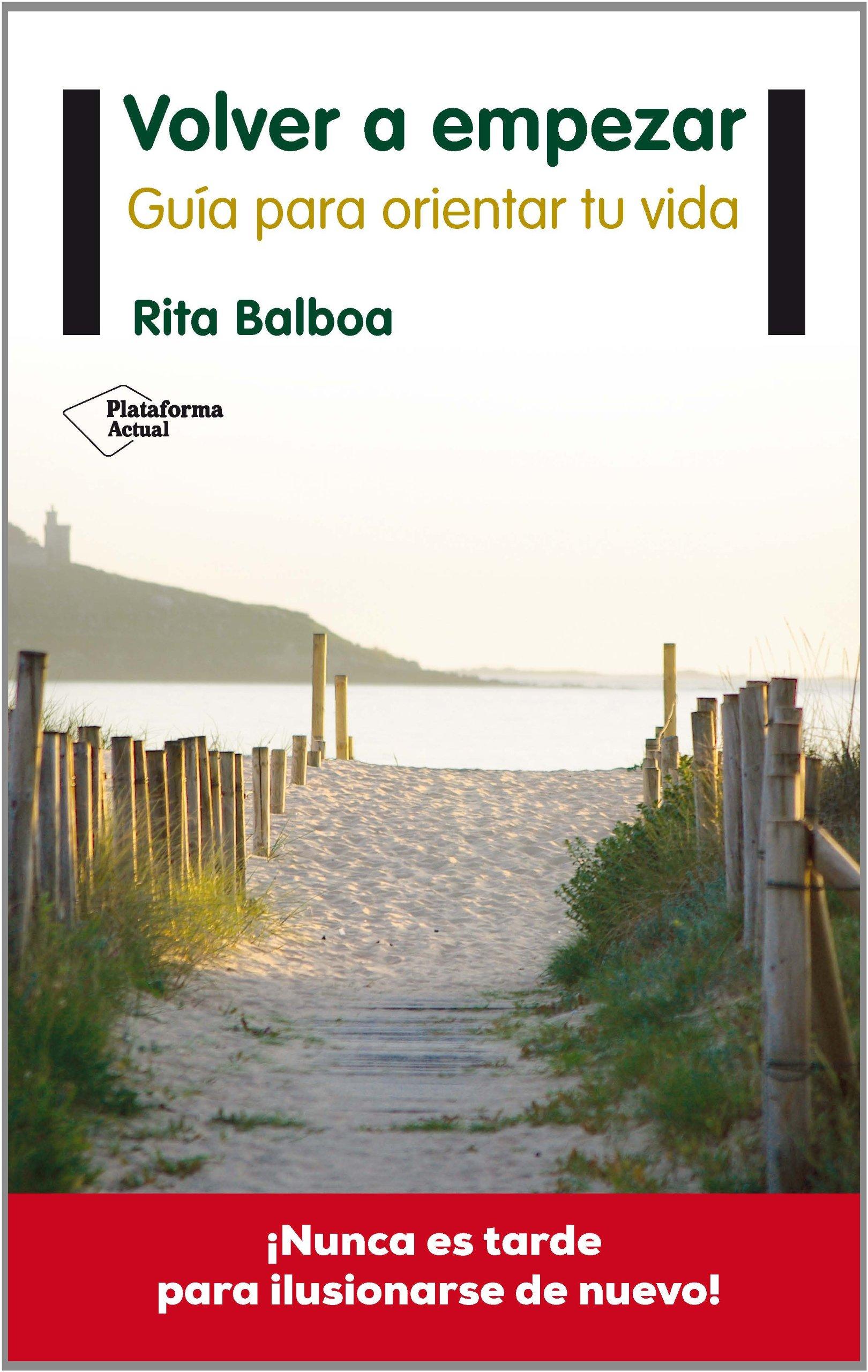 Volver A Empezar (Pla) (Plataforma Actual): Amazon.es: Rita Balboa: Libros
