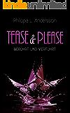 Tease & Please - berührt und verführt (German Edition)