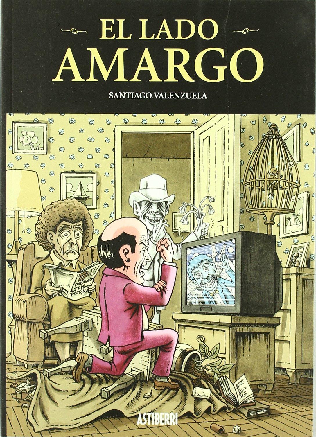 El Lado Amargo: SANTIAGO VALENZUELA: 9788495825650: Amazon ...