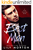 Best Man (Close Proximity Book 1)