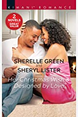 Her Christmas Wish & Designed by Love (Kimani Romance) Kindle Edition