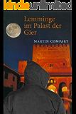LEMMINGE IM PALAST DER GIER: Noir-Roman