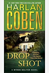 Drop Shot: A Myron Bolitar Novel Kindle Edition