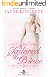Tailored For Her Prince (The Stenish Royals Book 1)