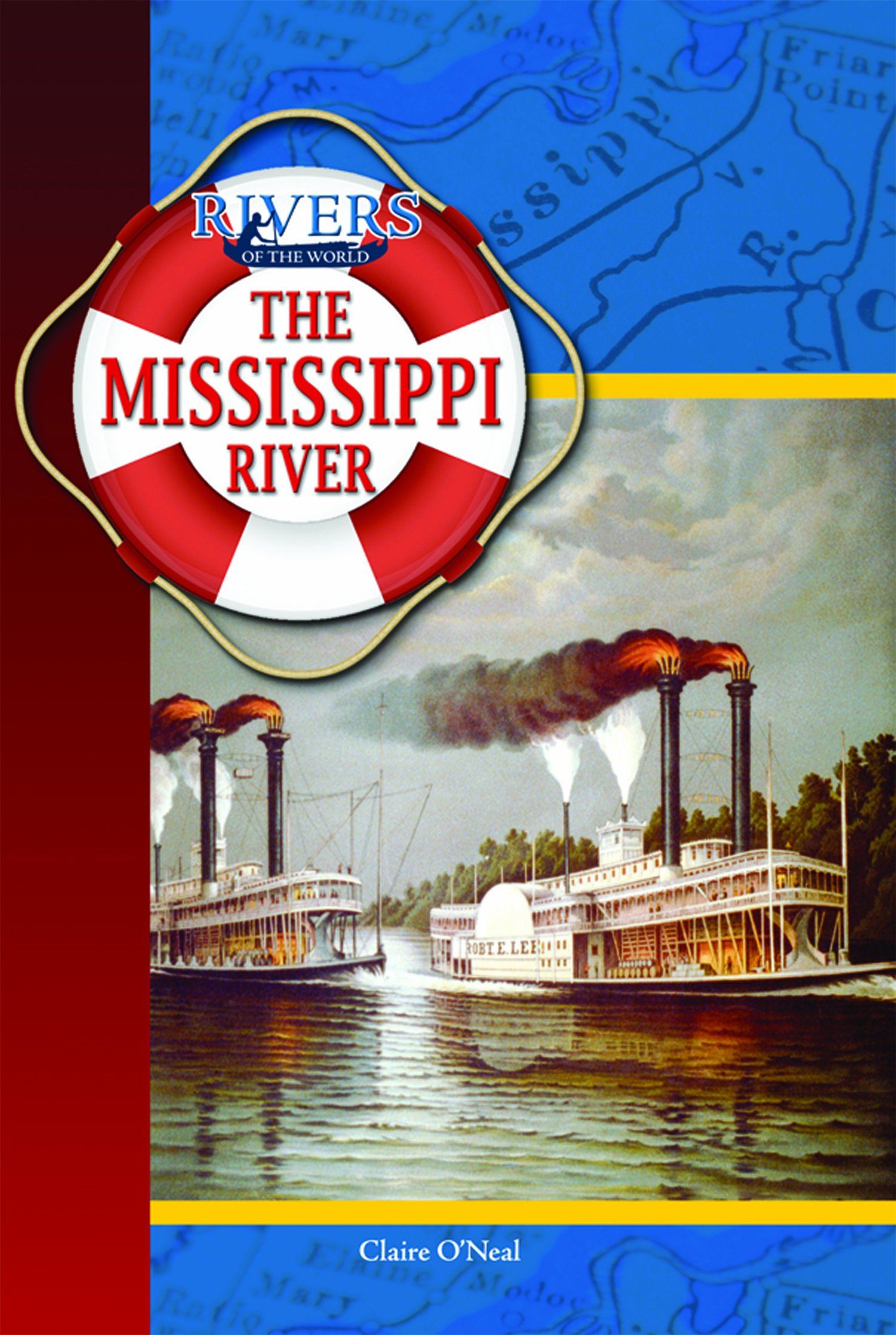 The Mississippi River (Rivers of the World) PDF