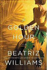 The Golden Hour: A Novel Kindle Edition