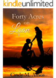 Forty Acres on Loan: Haven for Two Hearts (Romancing the Boy Next Door Book 1)