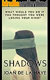 Shadows: A Psychological Horror Novel