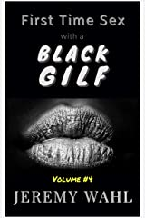 First Time Sex with a Black GILF: An Erotic Short Story Kindle Edition