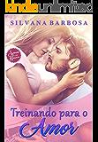 Treinando para o amor (Sonhando com Romances Livro 1)