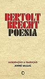 Bertolt Brecht - poesia (Portuguese Edition)