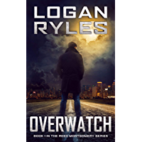 OVERWATCH: Book 1 in the Reed Montgomery Series