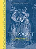The Pocket: A Hidden History of Women's Lives, 1660-1900