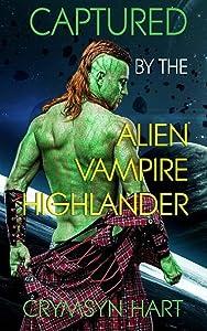 Captured by the Alien, Vampire, Highlander