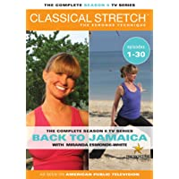 Classical Stretch Complete Season 6 by ESSENTRICS: Back To Jamaica