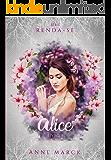 Alice - Livro 2 - série Renda-se (Portuguese Edition)