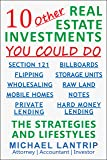 10 Other Real Estate Investments: Section 121, Billboards, Raw Land, Storage Units, Wholesaling, Notes, Mobile Homes…