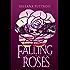 Falling Roses: A Dusk Gate Chronicles Novel