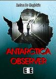 Antarctica Observer (Adrenalina)