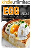 Egg-splore Cookbook: The Gifts of Chicken for Your Kitchen