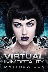 Virtual Immortality Kindle Edition