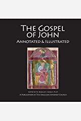 The Gospel of John: Annotated & Illustrated Kindle Edition