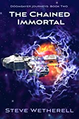 The Chained Immortal (The Doomsayer Journeys Book 2) Kindle Edition