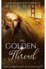 The Golden Thread: A Novella Kindle Edition