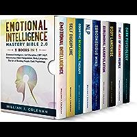 Emotional Intelligence Mastery Bible 2.0 - 9 Books in 1: Emotional Intelligence, Self Discipline, CBT, NLP, Subconscious Mind, Manipulation, Body Language, ... People, Dark Psychology (English Edition)