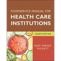 Foodservice Manual for Health Care Institutions: 150