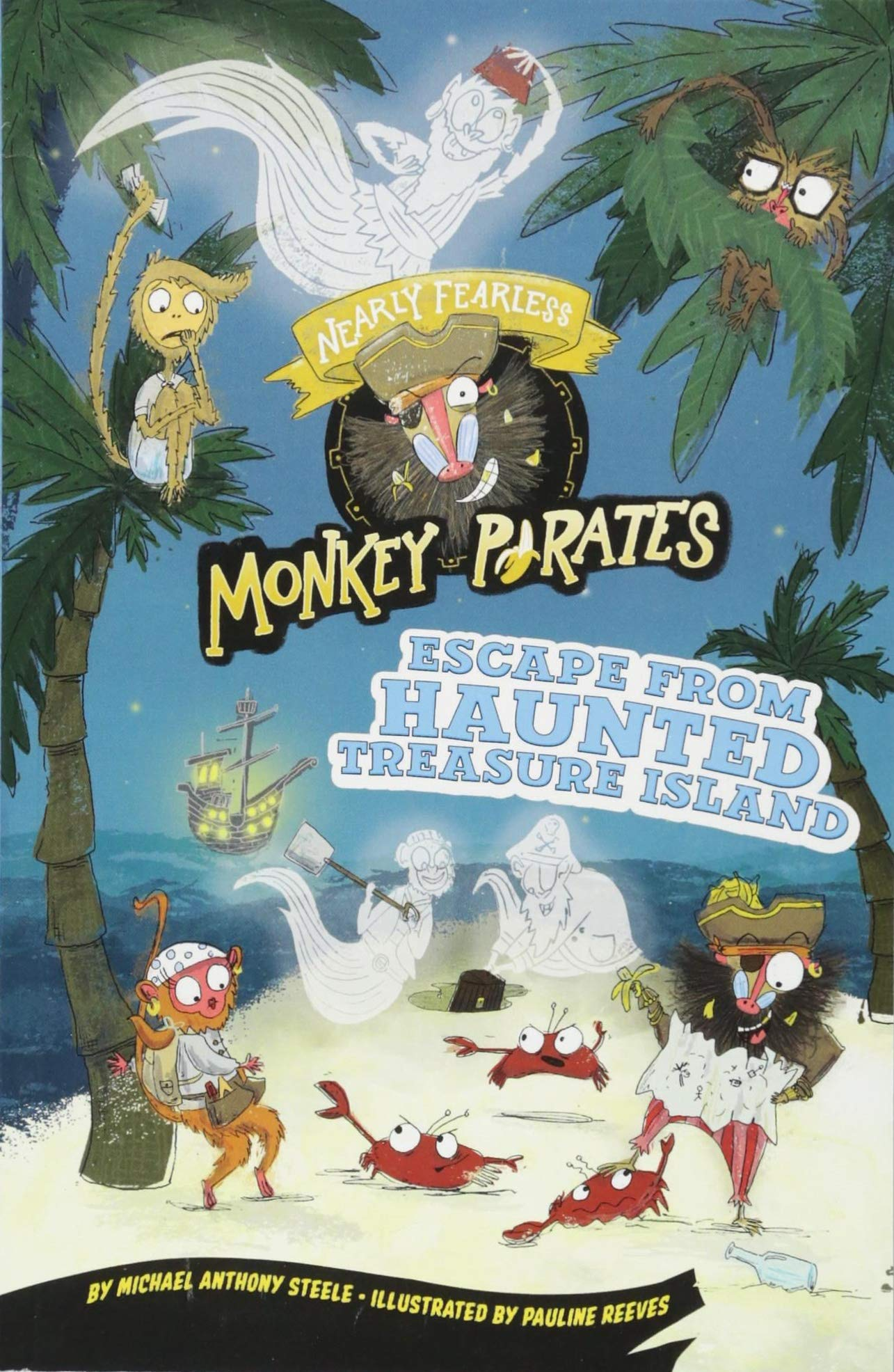 Read Online Escape from Haunted Treasure Island: A 4D Book (Nearly Fearless Monkey Pirates) pdf epub