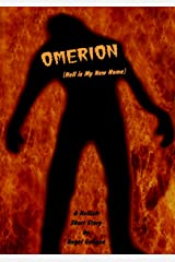 Omerion: (Hell is My New Home) Kindle Edition