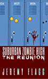 Suburban Zombie High: The Reunion