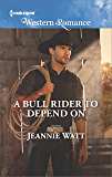 A Bull Rider to Depend On (Montana Bull Riders)