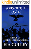 SONS OF THE RAVEN: Kings of Northumbria Series