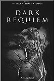 Dark Requiem (The Darkling Trilogy Book 3)