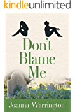 Don't Blame Me: Can you love & trust again? (Sink or Sync? Family drama Book 3)