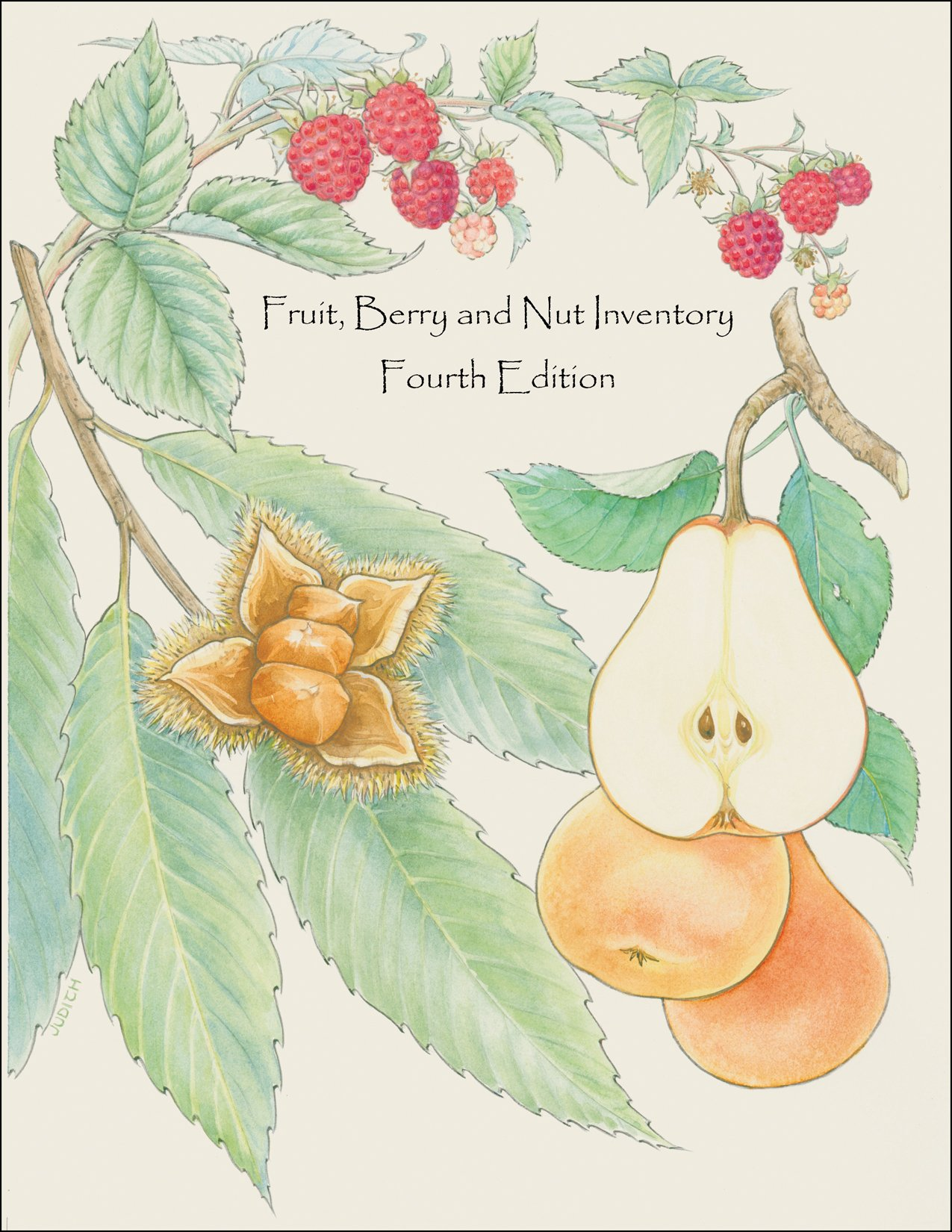 Fruit, Berry and Nut Inventory, 4th edition: An Inventory of Nursery Catalogs and Websites Listing Fruit, Berry and Nut Varieties by Mail Order in the United States by Brand: Seed Savers Exchange