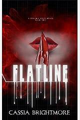 Flatline (The Trauma Series Book 2) Kindle Edition