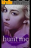 Hunt Me (The Puritan Coven Series Book 2)