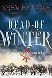 Dead of Winter: The Arcana Chronicles Book 3 (Arcana Chronicles 3)