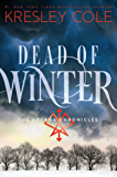 Dead of Winter: The Arcana Chronicles Book 3