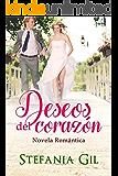Deseos del corazón: Romance y esperanza (Deseos cumplidos nº 2) (Spanish Edition)