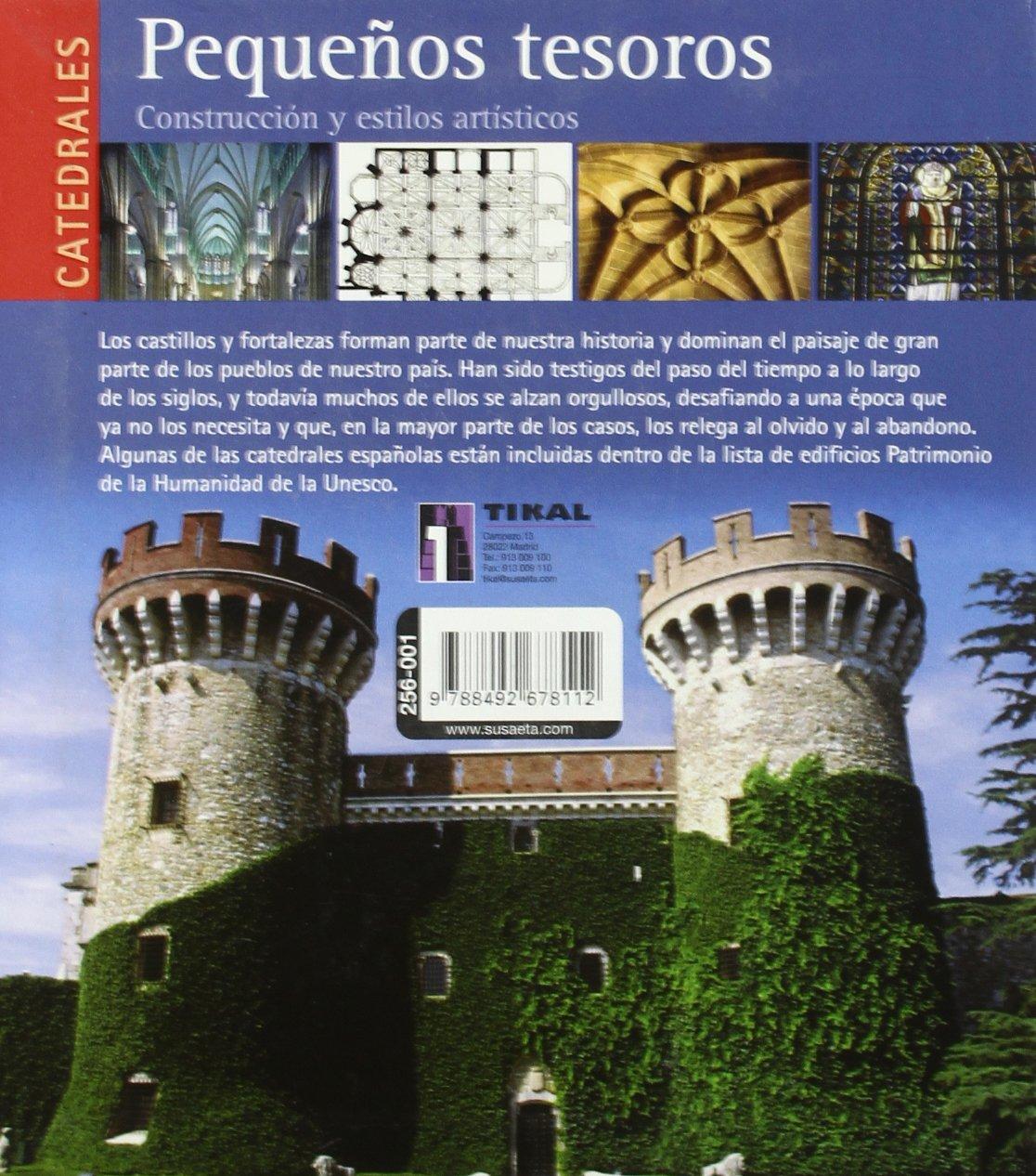Castillos, Fortalezas Y Catedrales España Pequeños Tesoros: Amazon.es: Aa.Vv.: Libros