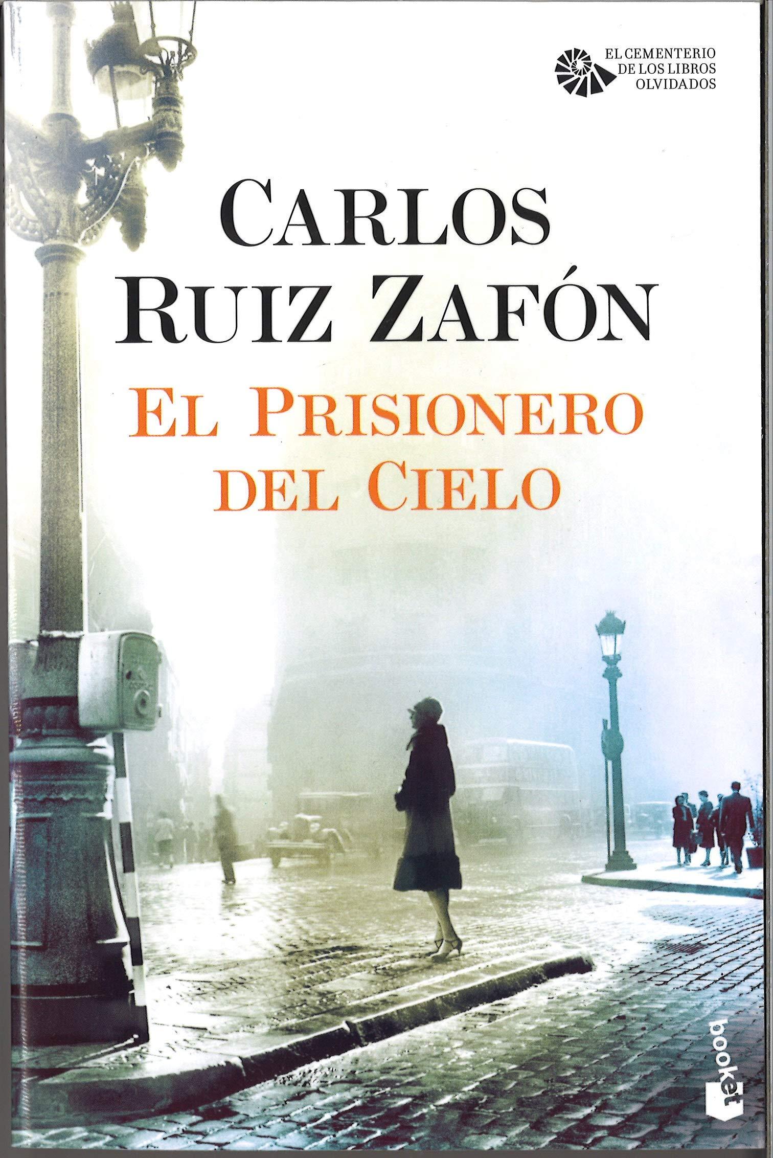 El Prisionero del Cielo Biblioteca Carlos Ruiz Zafón: Amazon.es: Carlos  Ruiz Zafón: Libros
