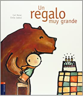 Un regalo muy grande / A very big gift (Spanish Edition)