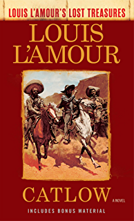 Catlow (Louis LAmours Lost Treasures): ...