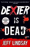 Dexter Is Dead: Dexter Morgan (8) (Dexter Series)