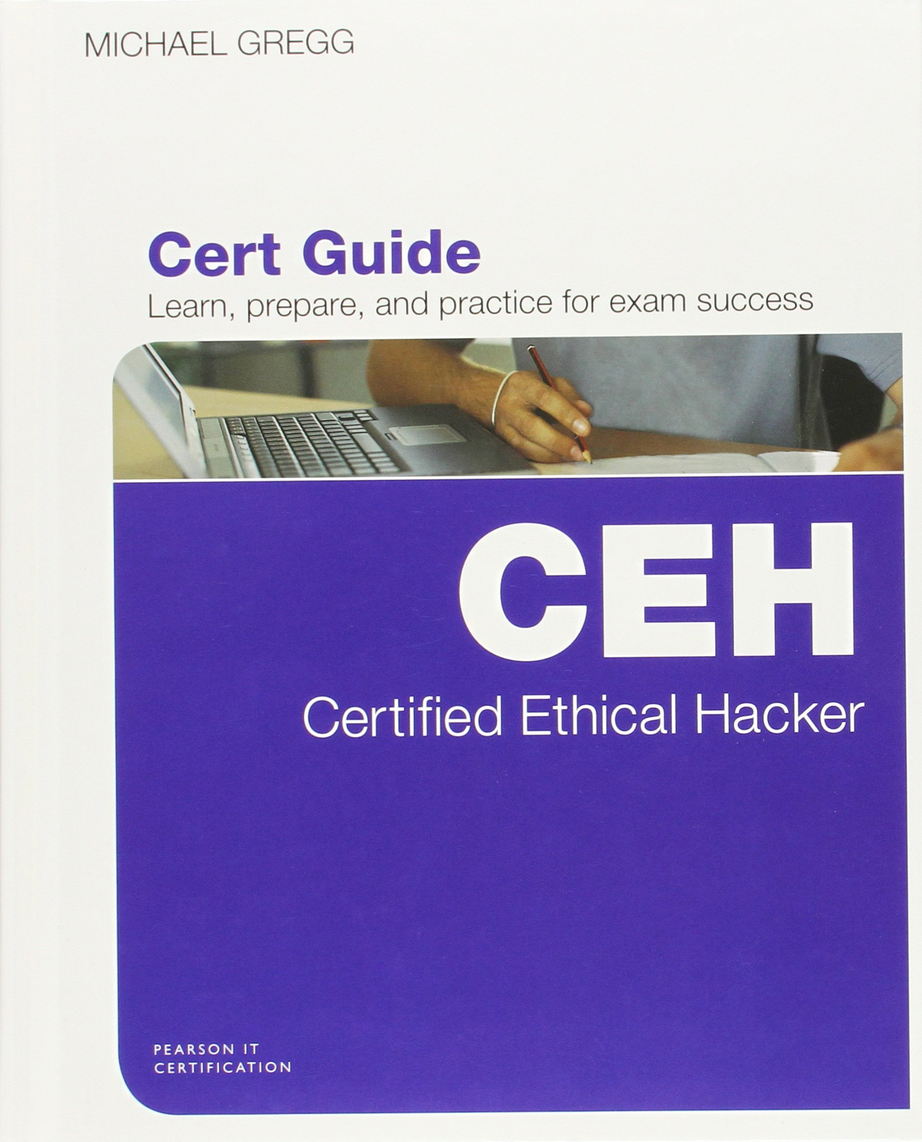 Certified ethical hacker ceh cert guide michael gregg certified ethical hacker ceh cert guide michael gregg 0884367466422 books amazon xflitez Image collections